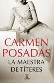 Download and Read Online La maestra de títeres