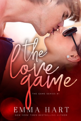 Emma Hart - The Love Game (The Game, #1)