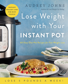 Lose Weight with Your Instant Pot book