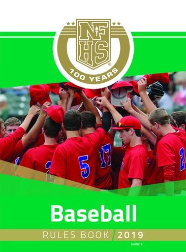 2019 NFHS Baseball Rules Book - NFHS