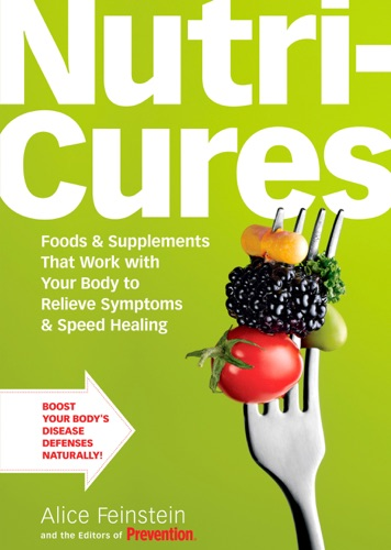 Alice Feinstein & The Editors of Prevention - NutriCures