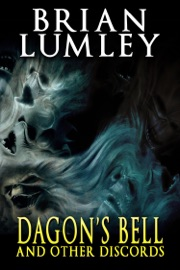 Dagon's Bell and Other Discords - Brian Lumley - [PDF