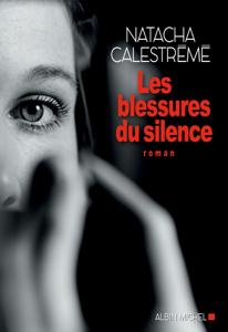 Les Blessures du silence Couverture de livre