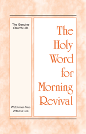 The Holy Word for Morning Revival - The Genuine Church Life book