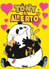 Tony Et Alberto - Tome 07