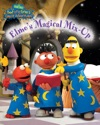Bert And Ernies Great Adventures Elmos Magical Mix-Up