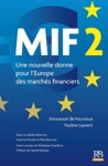 MIF 2 Une Nouvelle Donne Pour LEurope Des Marchs Financiers