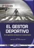 Marta García Tascón & Marcos Pradas García - El gestor deportivo en la organización del deporte en la sociedad actual ilustración