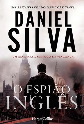 Daniel Silva - O espião inglês