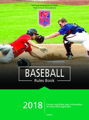 2018 NFHS Baseball Rules Book - NFHS book