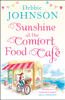 Sunshine at the Comfort Food Cafe - Debbie Johnson