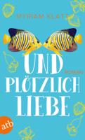 Myriam Klatt - Und plötzlich Liebe artwork