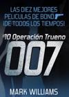 Las Diez Mejores Pelculas De Bond De Todos Los Tiempos 10 Operacin Trueno