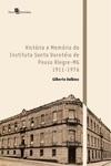 Histria E Memria Do Instituto Santa Doroteia De Pouso Alegre-MG