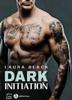 Dark Initiation - Laura Black
