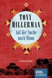 Auf der Suche nach Moon - Tony Hillerman by  Tony Hillerman PDF Download