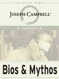 Bios and Mythos