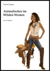 Animalisches Im Wilden Westen