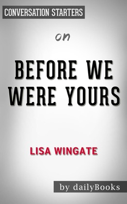 Before We Were Yours: by Lisa Wingate​​​​​​​ Conversation Starters image