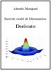 Esercizi svolti di Matematica: derivate - Alessio Mangoni