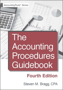 The Accounting Procedures Guidebook: Fourth Edition