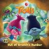 Out Of Branch's Bunker (DreamWorks Trolls)