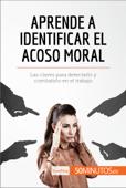 Aprende a identificar el acoso moral