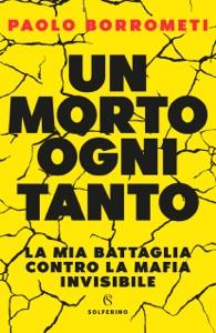 Un morto ogni tanto da Paolo Borrometi