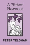 A Bitter Harvest