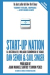 Start Up Nation - La Historia Del Milagro Econmico De Israel