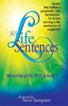 365 Life Sentences