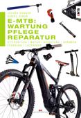 E-MTB: Wartung, Pflege & Reparatur