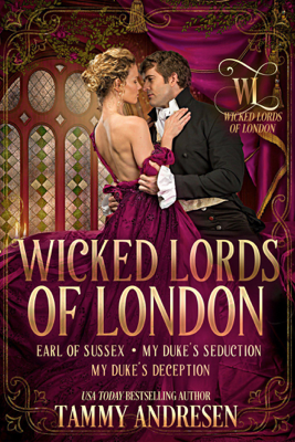 Tammy Andresen - Wicked Lords of London book