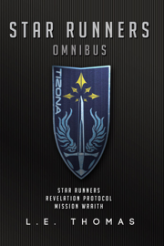 Star Runners Omnibus - L.E. Thomas book summary