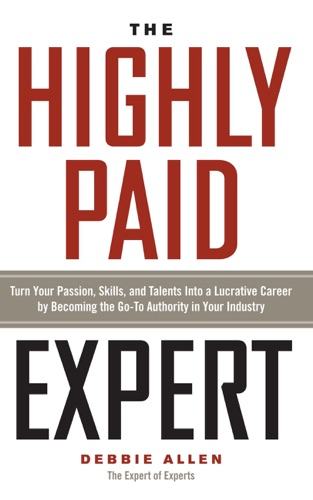 The Highly Paid Expert - Debbie Allen - Debbie Allen