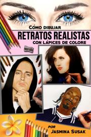 Cómo Dibujar Retratos Realistas