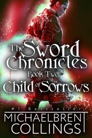 The Sword Chronicles: Child of Sorrows PDF Download