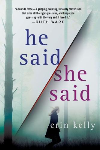 Erin Kelly - He Said/She Said