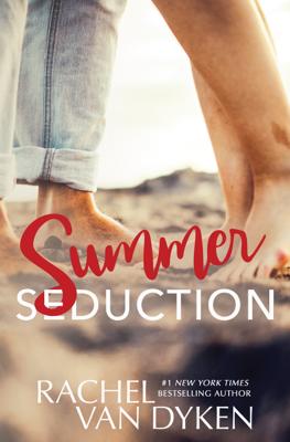 Summer Seduction - Rachel Van Dyken book
