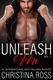 UNLEASH ME, VOL. 1