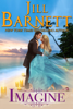 Jill Barnett - Imagine  (Classic Love & Laughter Book 2)  artwork