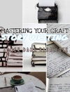 Mastering Your Craft Story Writing