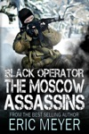 Black Operator The Moscow Assassins