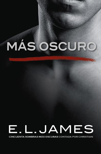 Más oscuro por E L James