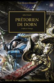 Prétoriens de Dorn: L'Alpha et l'Omega