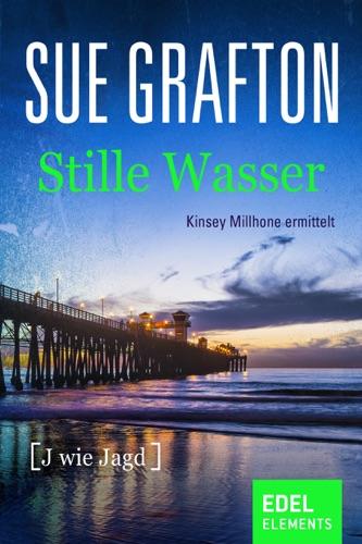 Sue Grafton - Stille Wasser [J wie Jagd]