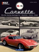 Chevrolet Corvette: Bilddokumentation Kult Klassiker