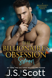 The Billionaire's Obsession: The Complete Collection book