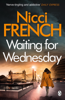 Nicci French - Waiting for Wednesday artwork