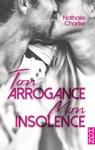 Ton Arrogance Mon Insolence